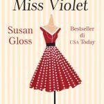 Un regalo per Miss Violet di Susan Gloss
